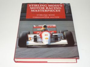 STIRLING MOSS'S MOTOR RACING MASTERPIECES (Moss & Hilton 1994)
